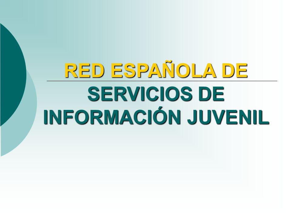 RED ESPAÑOLA DE SERVICIOS DE INFORMACIÓN JUVENIL