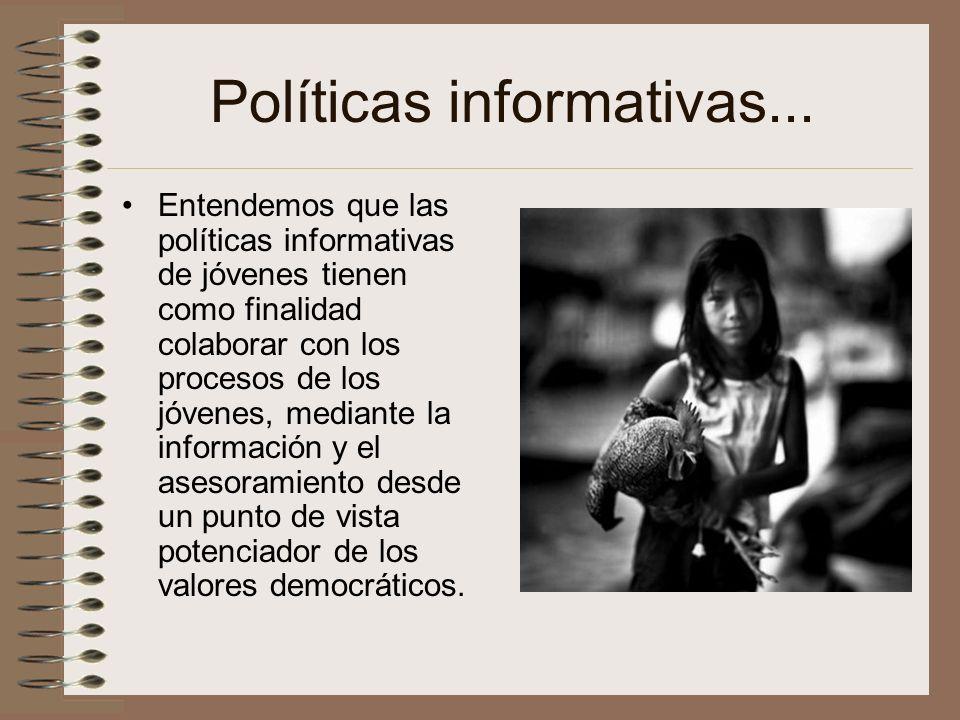 Políticas informativas...
