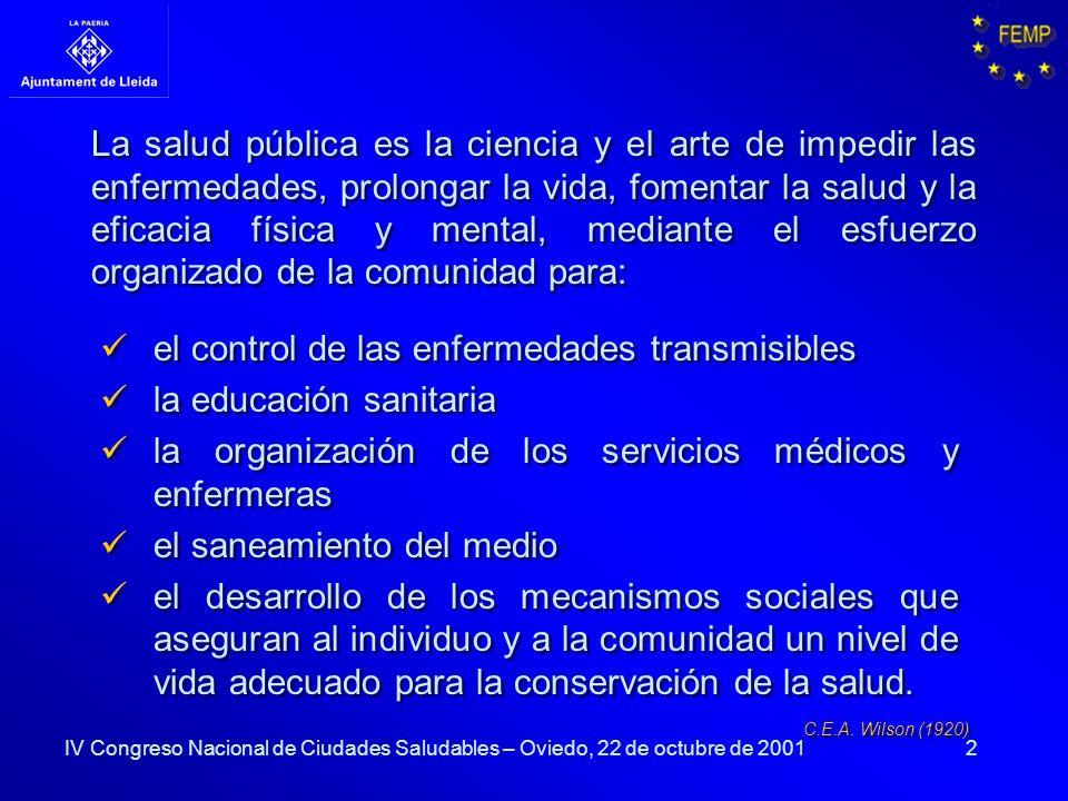 2 La salud pública es la ciencia y el arte de impedir las enfermedades, prolongar la vida, fomentar la salud y la eficacia física y mental, mediante e