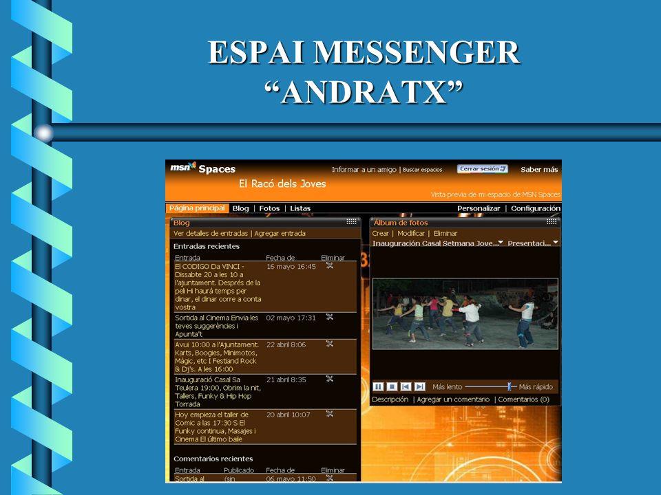 ESPAI MESSENGER ANDRATX