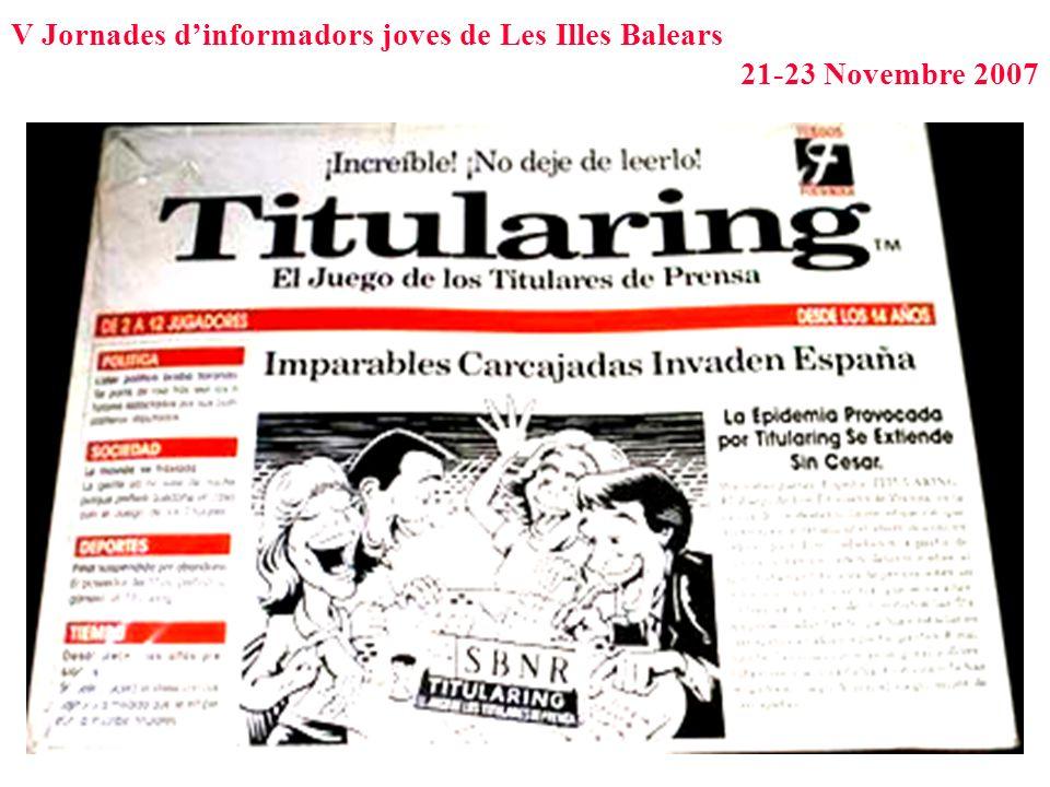 V Jornades dinformadors joves de Les Illes Balears 21-23 Novembre 2007