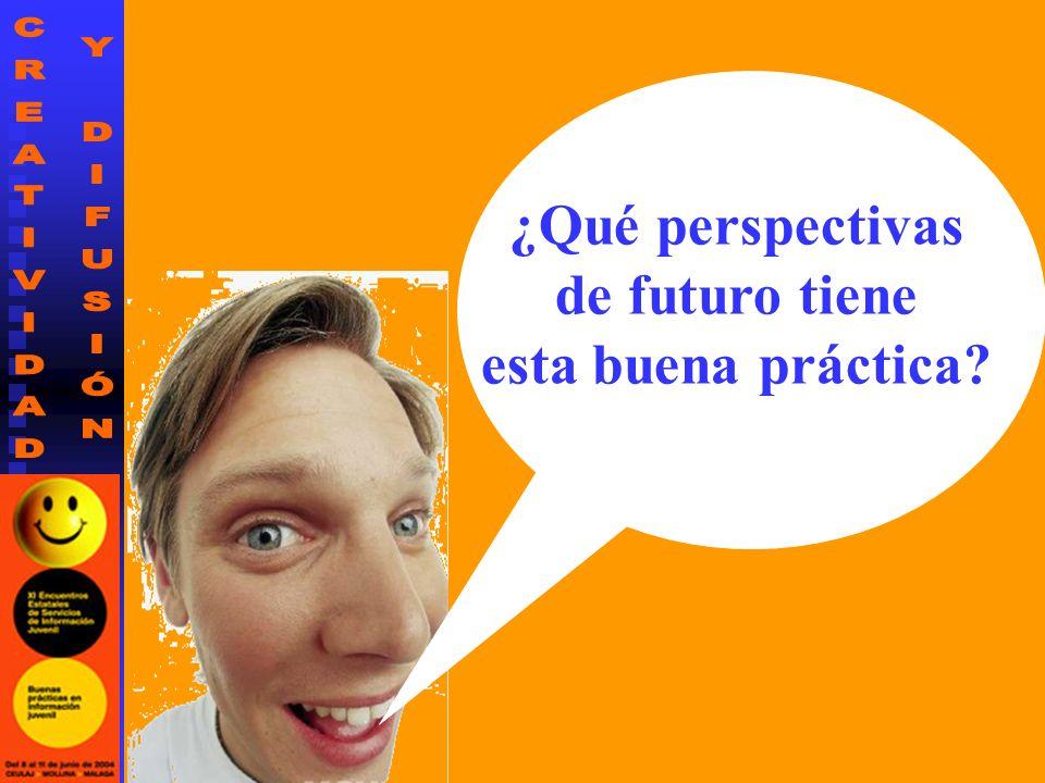 ¿Qué perspectivas de futuro tiene esta buena práctica