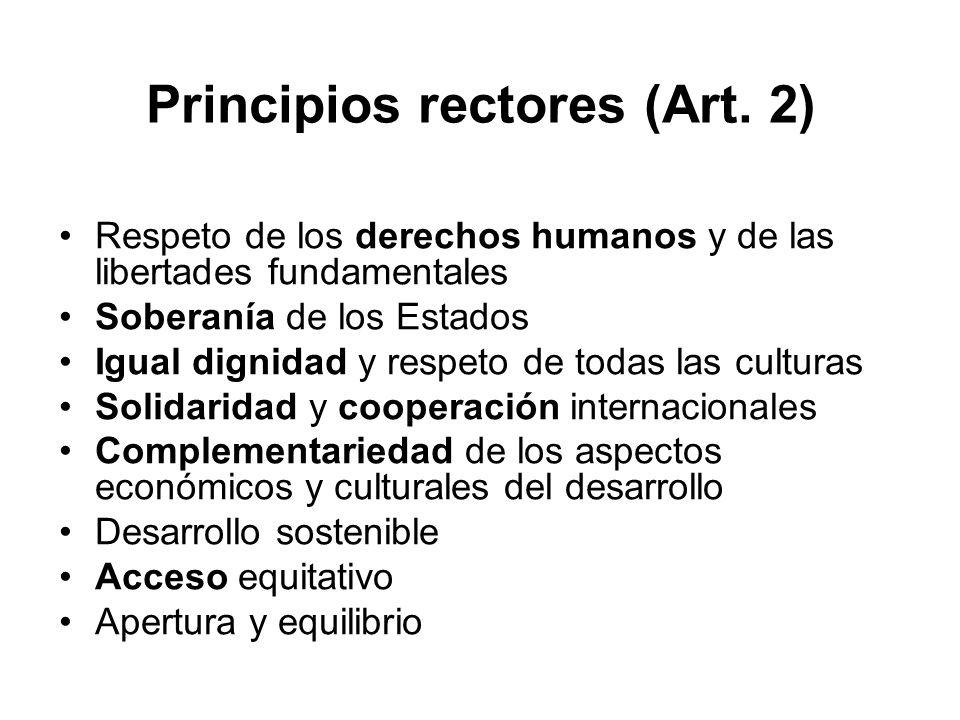 Principios rectores (Art. 2) Respeto de los derechos humanos y de las libertades fundamentales Soberanía de los Estados Igual dignidad y respeto de to