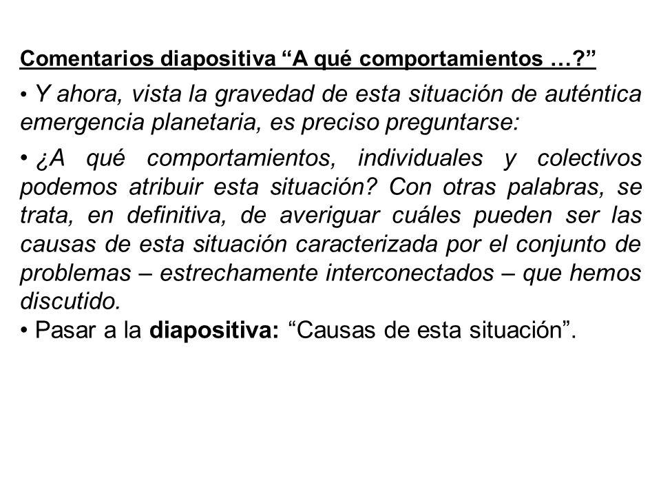 Comentarios diapositiva A qué comportamientos ….
