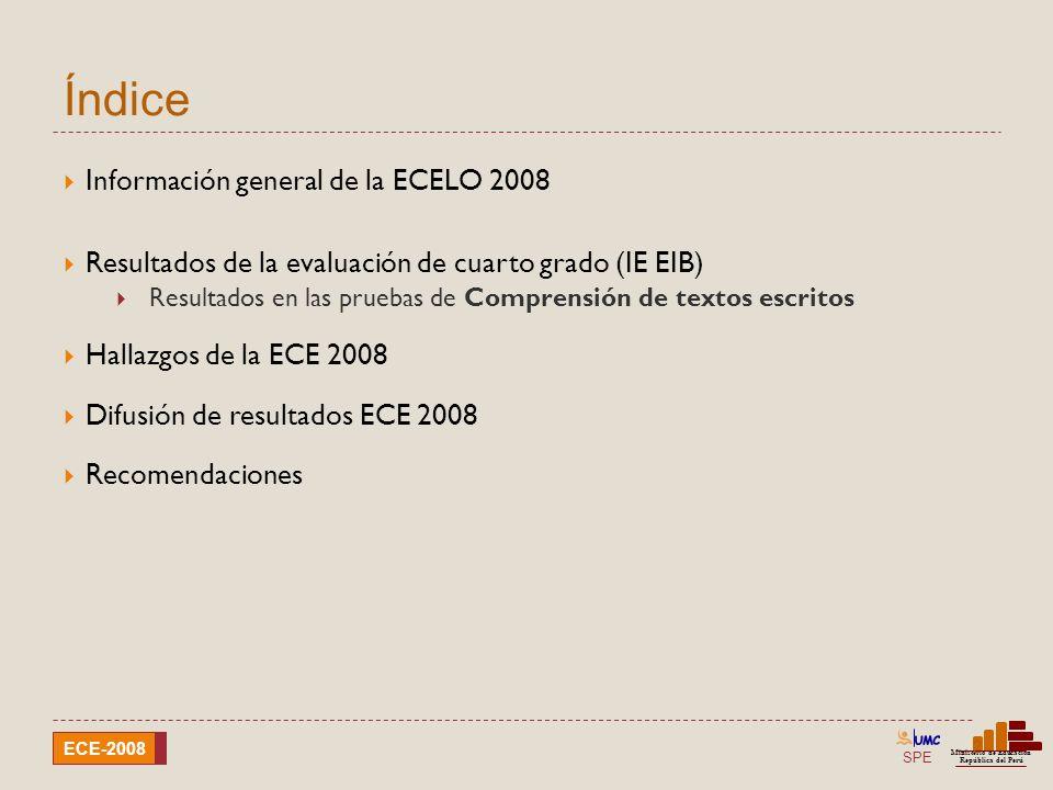 SPE Ministerio de Educación República del Perú ECE-2008 Índice 2 Información general de la ECELO 2008 Resultados de la evaluación de cuarto grado (IE