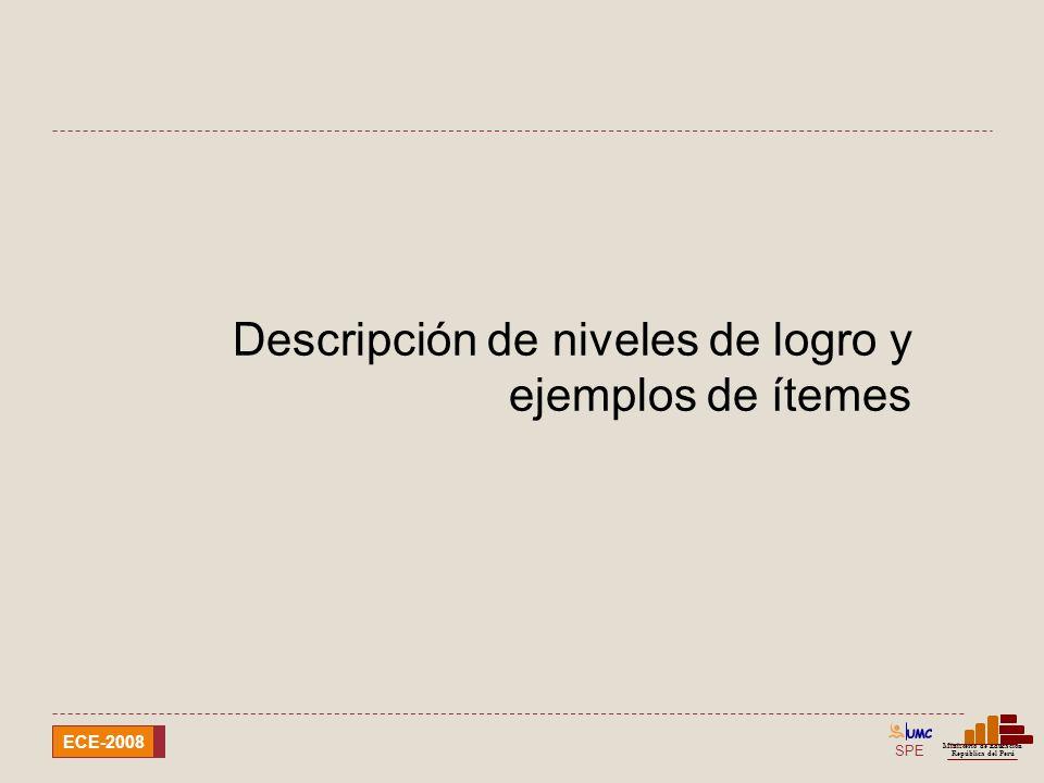 SPE Ministerio de Educación República del Perú ECE-2008 Lenguas originarias