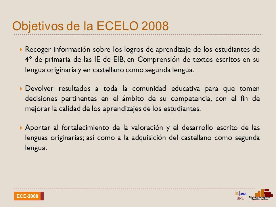 SPE Ministerio de Educación República del Perú ECE-2008 Instituciones Educativas evaluadas I Atienden mayoritariamente a estudiantes con lengua materna distinta del castellano.