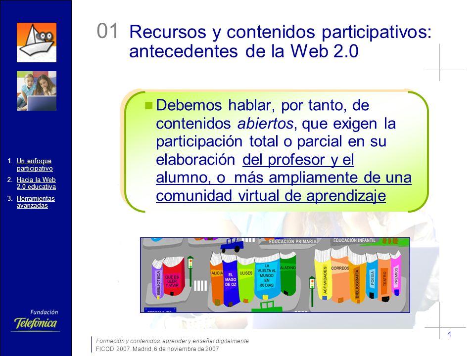 Formación y contenidos: aprender y enseñar digitalmente FICOD 2007.
