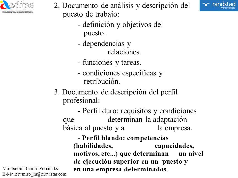 2. Documento de análisis y descripción del puesto de trabajo: - definición y objetivos del puesto. - dependencias y relaciones. - funciones y tareas.