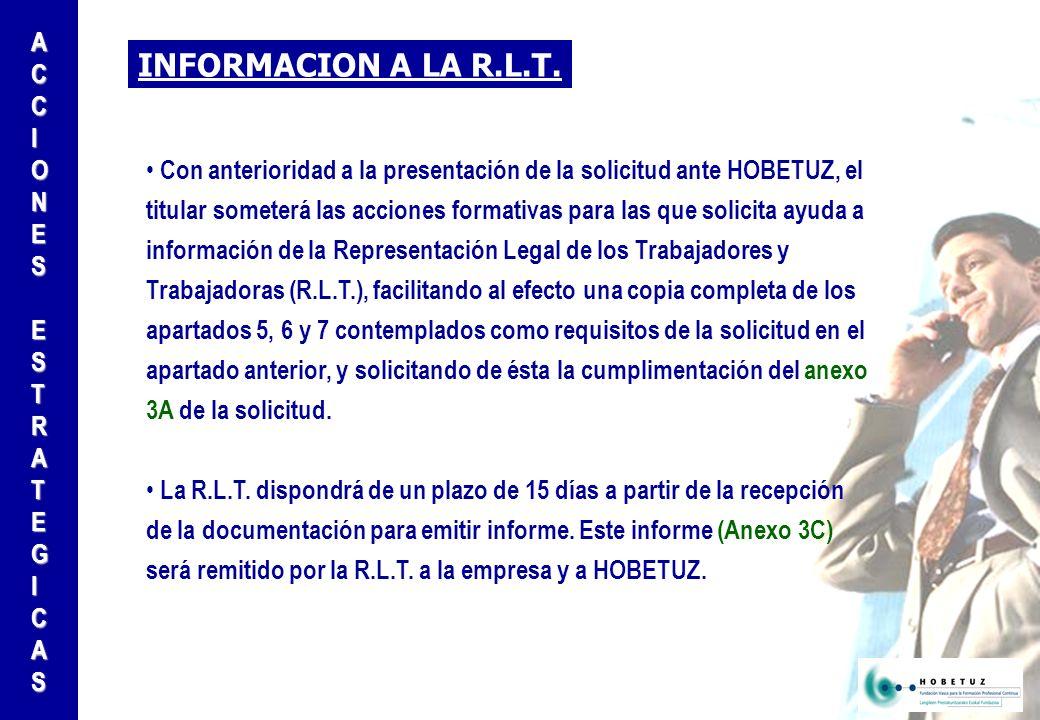 INFORMACION A LA R.L.T.