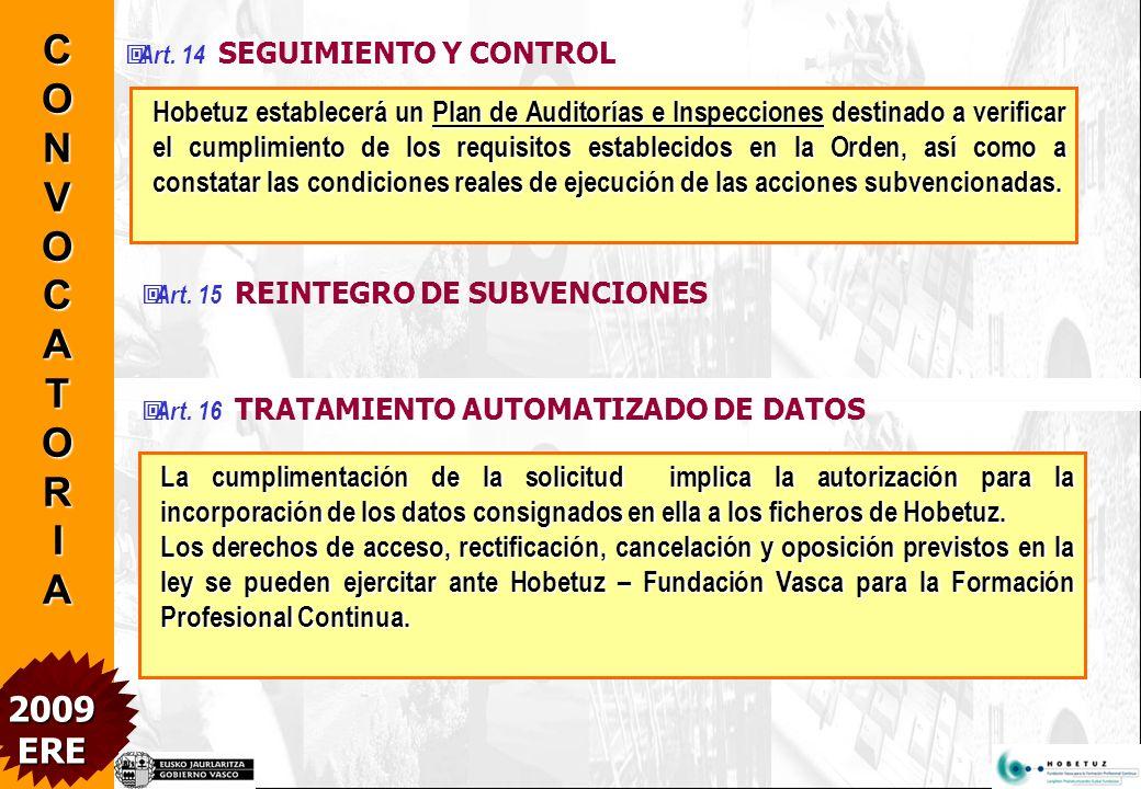 Art. 12 JUSTIFICACIÓN Y LIQUIDACIÓN DE LAS AYUDAS El titular deberá cumplimentar y remitir a Hobetuz en el plazo de un mes a contar desde la finalizac