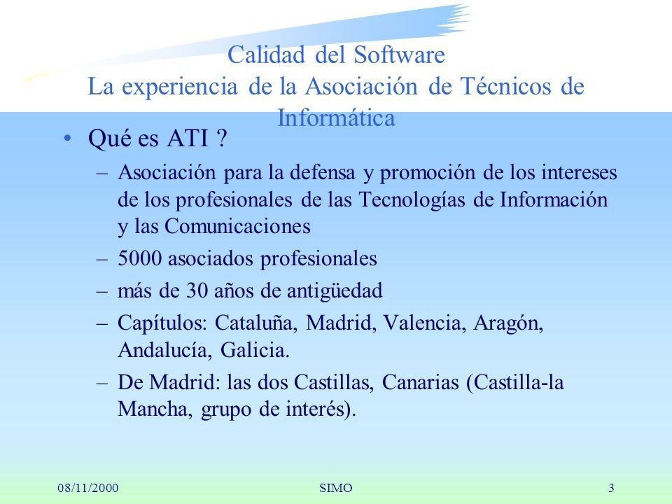 08/11/2000SIMO3 Calidad del Software La experiencia de la Asociación de Técnicos de Informática Qué es ATI .