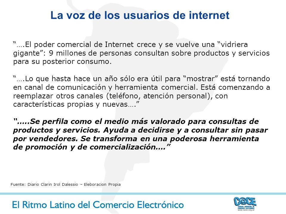 La voz de los usuarios de internet Fuente: Diario Clarin Irol Dalessio – Eleboracion Propia ….El poder comercial de Internet crece y se vuelve una vid