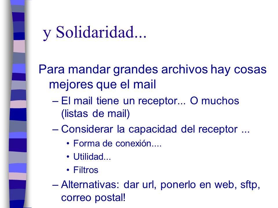 Lucha contra el spam: n No incrementarlo...n La Solidaridad mal entendida...