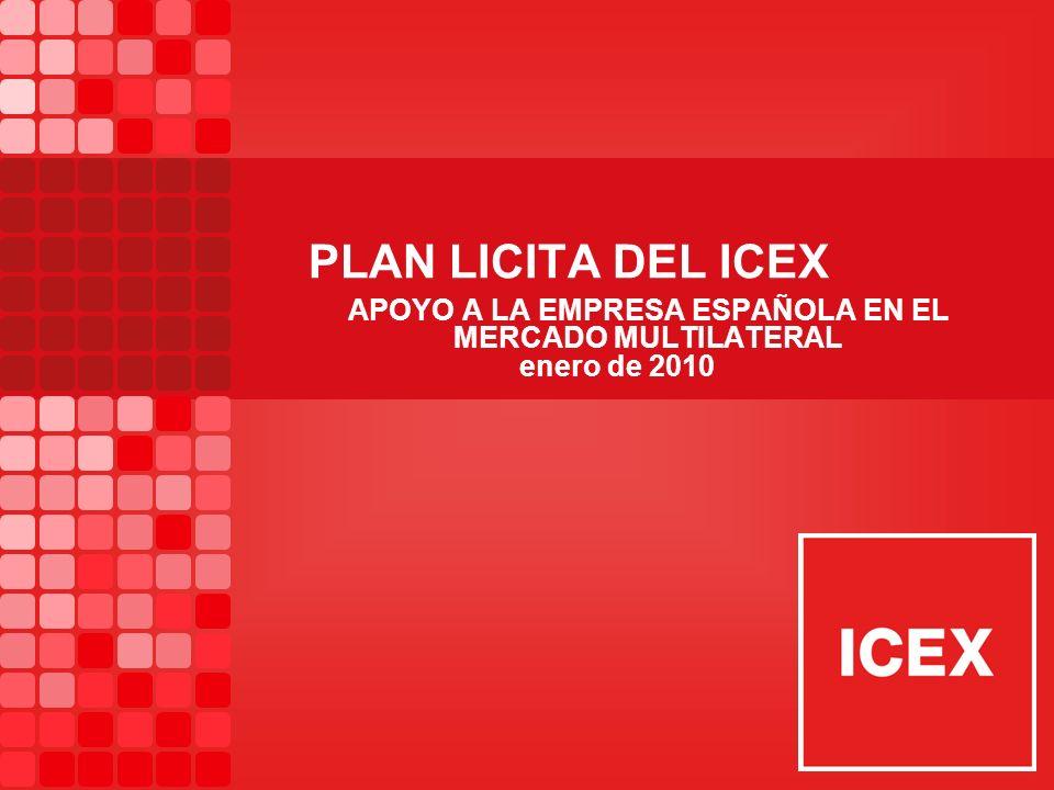 Financiación Multilateral Plan LICITA del ICEX 1.Información2.