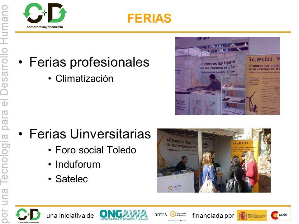 una iniciativa definanciada por Asociación para el Desarrollo antes FERIAS Ferias profesionales Climatización Ferias Uinversitarias Foro social Toledo Induforum Satelec