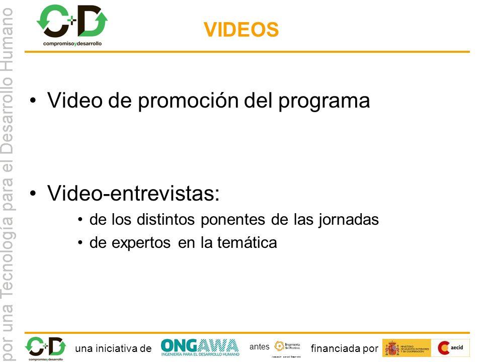una iniciativa definanciada por Asociación para el Desarrollo antes VIDEOS Video de promoción del programa Video-entrevistas: de los distintos ponentes de las jornadas de expertos en la temática