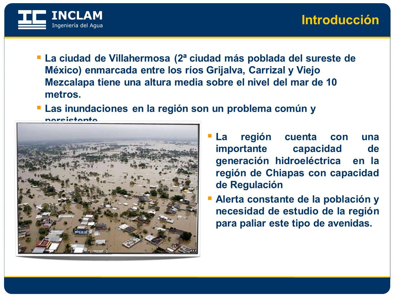 Introducción La ciudad de Villahermosa (2ª ciudad más poblada del sureste de México) enmarcada entre los ríos Grijalva, Carrizal y Viejo Mezcalapa tie