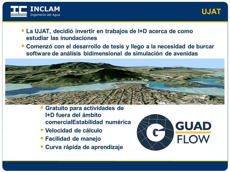 UJAT La UJAT, decidió invertir en trabajos de I+D acerca de como estudiar las inundaciones Comenzó con el desarrollo de tesis y llego a la necesidad d