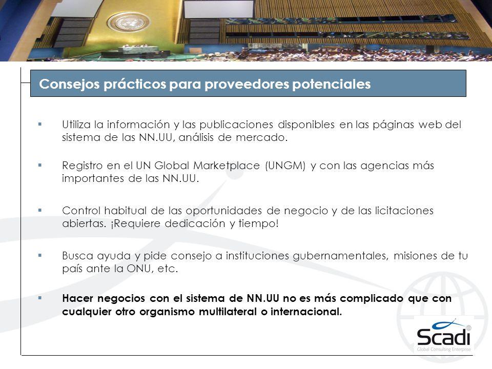 Consejos prácticos para proveedores potenciales Utiliza la información y las publicaciones disponibles en las páginas web del sistema de las NN.UU, análisis de mercado.