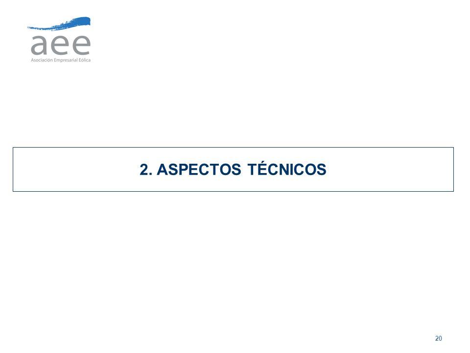 20 2. ASPECTOS TÉCNICOS