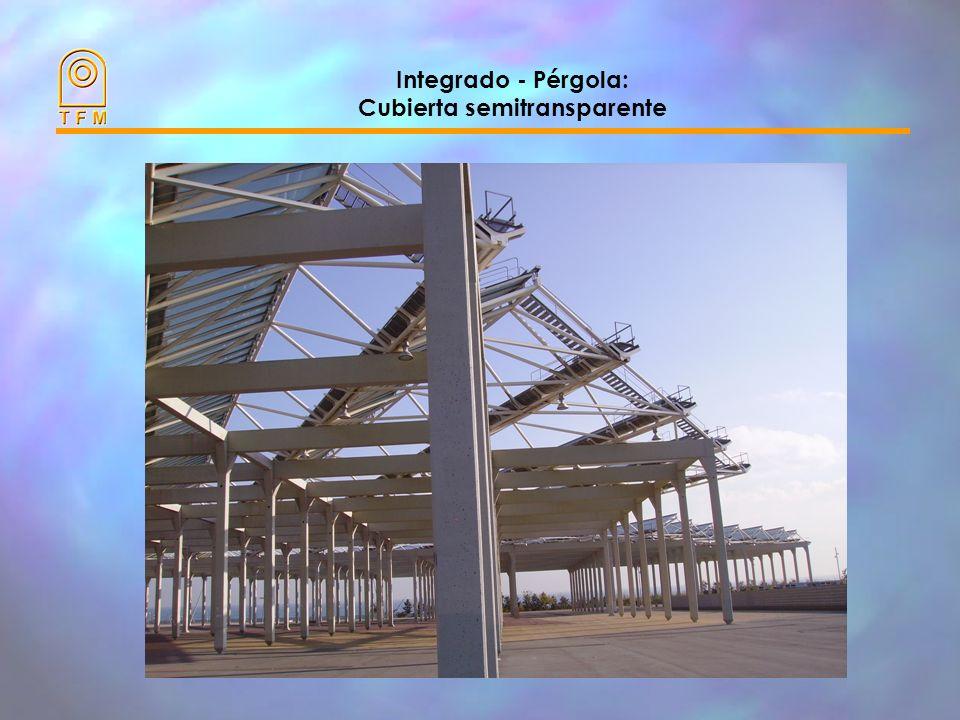 Integrado - Pérgola: Cubierta semitransparente