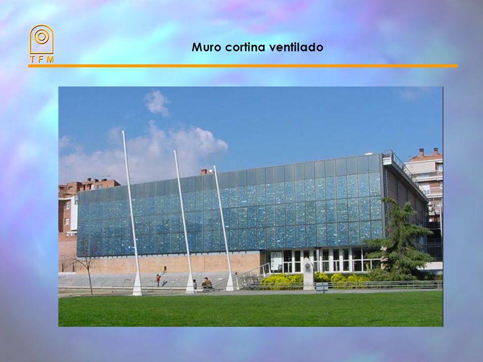 Muro cortina ventilado Características térmicas: –Los parámetros más significativos son: Coeficiente de aislamiento (K) Factor solar (FS) –Ambos mejor
