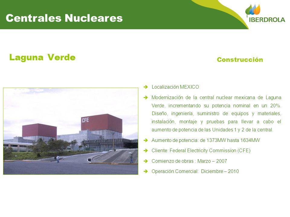 Laguna Verde Construcción Localización MEXICO Modernización de la central nuclear mexicana de Laguna Verde, incrementando su potencia nominal en un 20%.