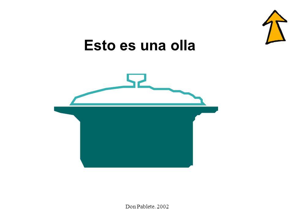 Don Pablete. 2002 olla caballo llave cabello tortilla