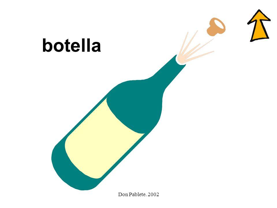 Don Pablete. 2002 olla camello ballena teléfono botella