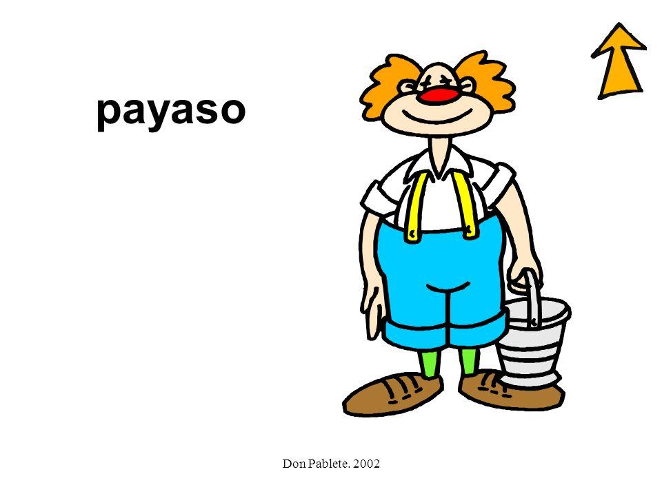 Don Pablete. 2002 payaso y yate Yo-yó yeso