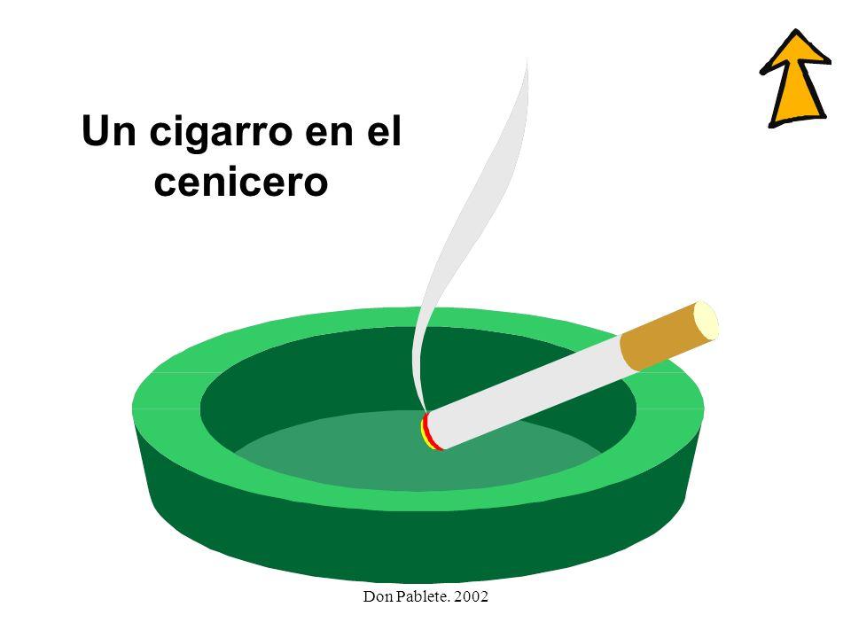 Don Pablete. 2002 cenicero cielo lechuza cincuenta cigarro