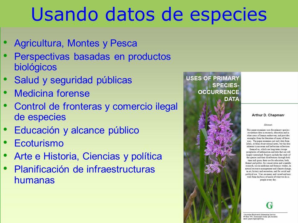 Usando datos de especies Agricultura, Montes y Pesca Perspectivas basadas en productos biológicos Salud y seguridad públicas Medicina forense Control