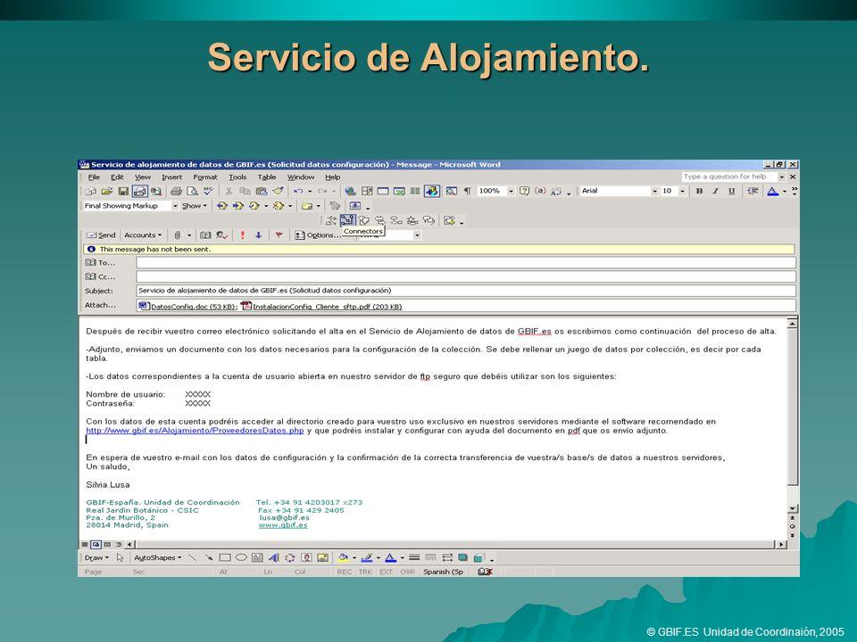 Servicio de Alojamiento. © GBIF.ES Unidad de Coordinaión, 2005