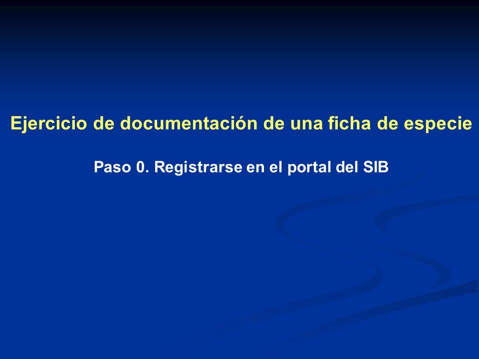 Ejercicio de documentación de una ficha de especie Paso 0. Registrarse en el portal del SIB