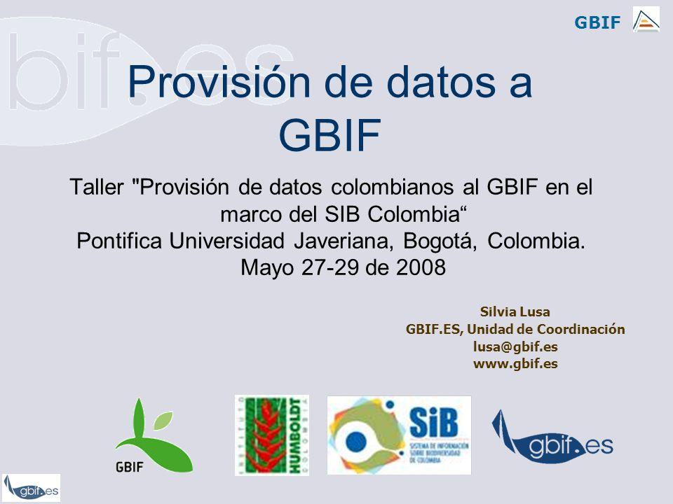GBIF 1.Glosario técnico para esta charla 2.Protocolos y estándares en GBIF.
