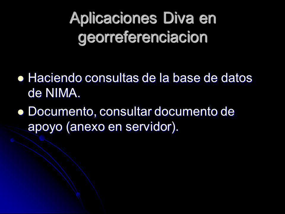 Aplicaciones Diva en georreferenciacion Haciendo consultas de la base de datos de NIMA. Haciendo consultas de la base de datos de NIMA. Documento, con