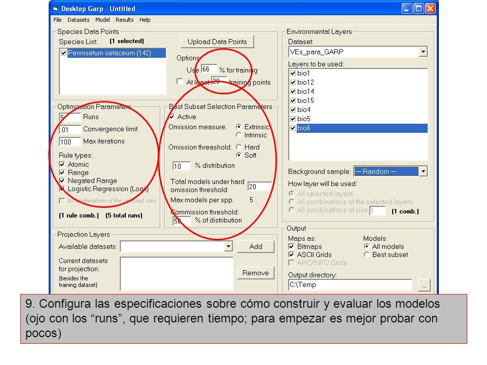9. Configura las especificaciones sobre cómo construir y evaluar los modelos (ojo con los runs, que requieren tiempo; para empezar es mejor probar con