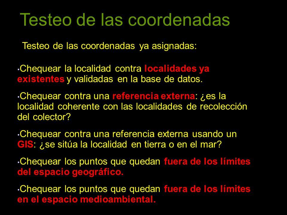 Testeo de las coordenadas Testeo de las coordenadas ya asignadas: Chequear la localidad contra localidades ya existentes y validadas en la base de datos.