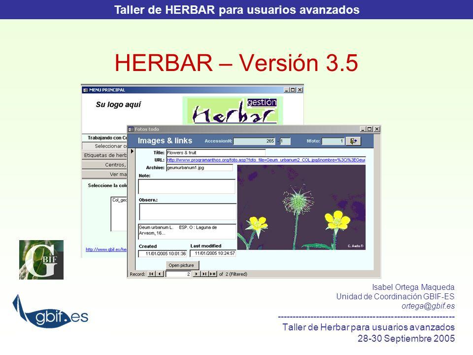 HERBAR Versión 3.5 Qué es HERBAR Qué es lo nuevo en HERBAR...