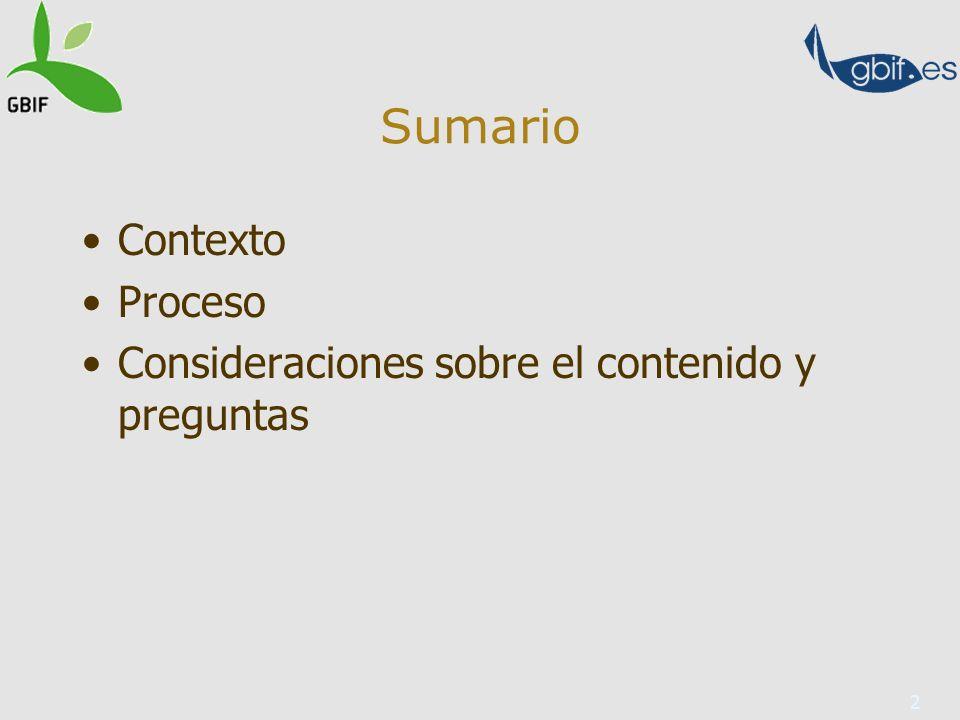 2 Sumario Contexto Proceso Consideraciones sobre el contenido y preguntas