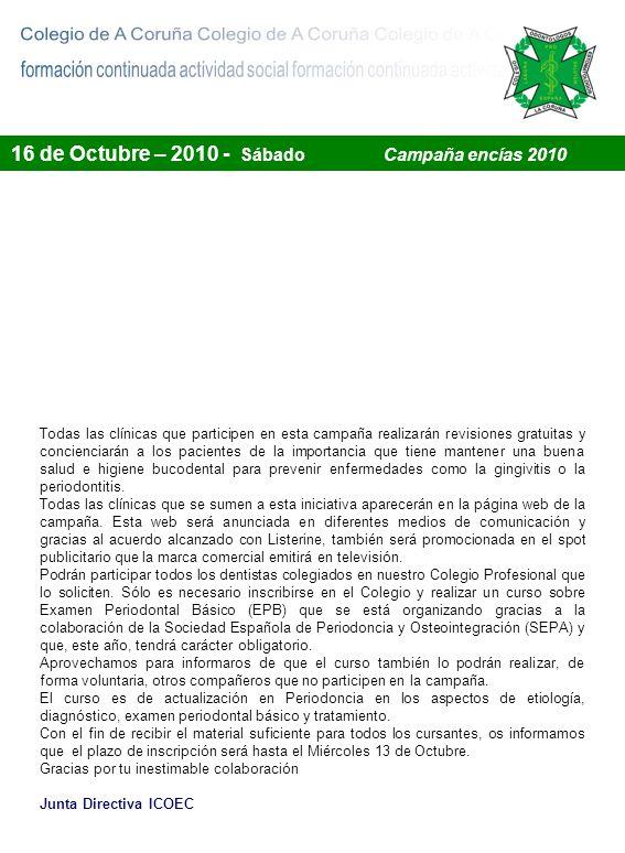 Colegio de Odontólogos y Estomatólogos de A Coruña Descargue este impreso en la web del Colegio o envíelo directamente