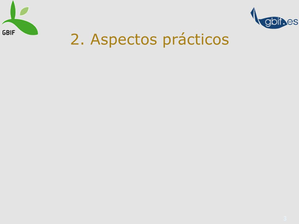 3 2. Aspectos prácticos