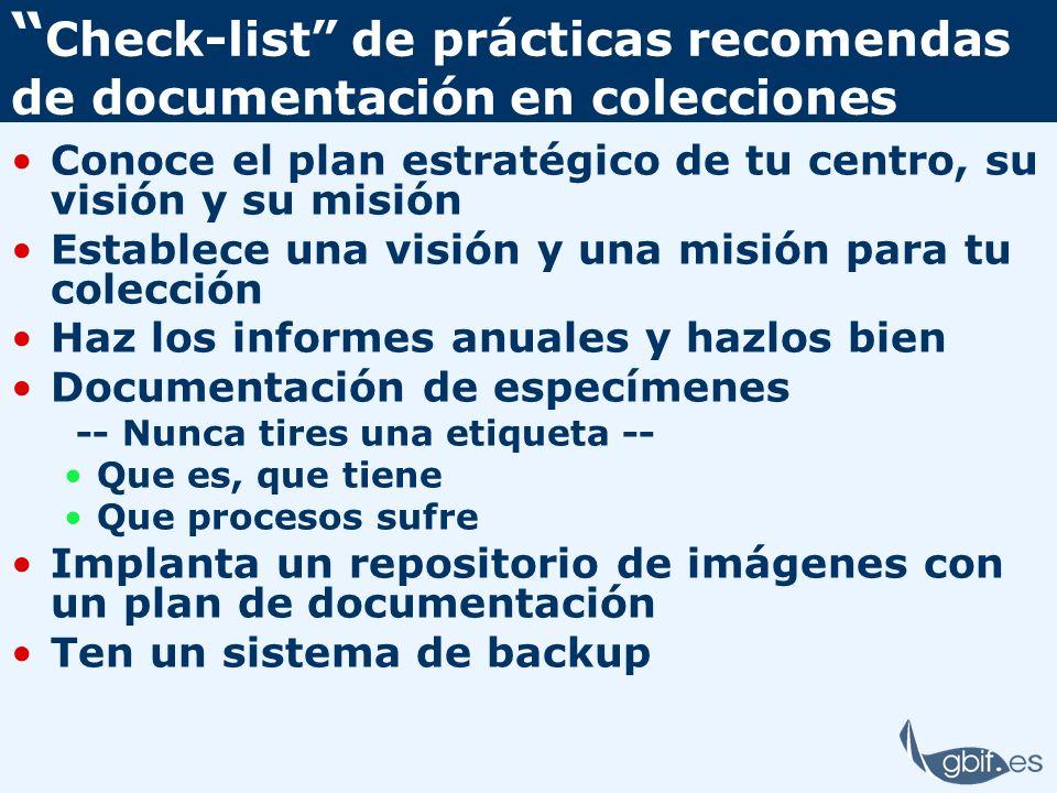 Check-list de prácticas recomendas de documentación en colecciones Conoce el plan estratégico de tu centro, su visión y su misión Establece una visión