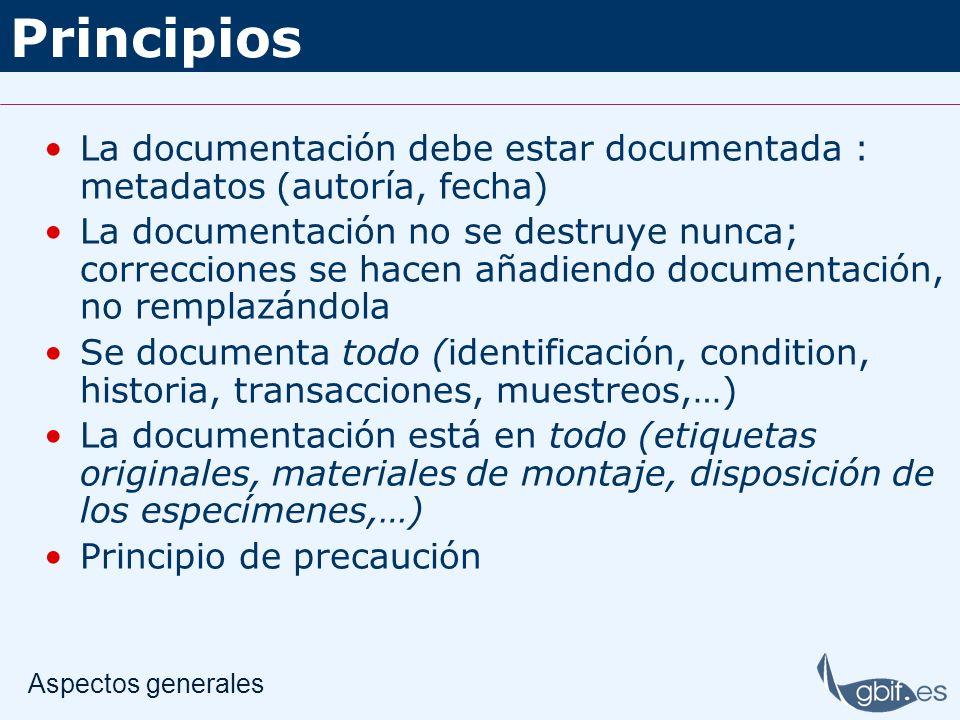 Principios La documentación debe estar documentada : metadatos (autoría, fecha) La documentación no se destruye nunca; correcciones se hacen añadiendo