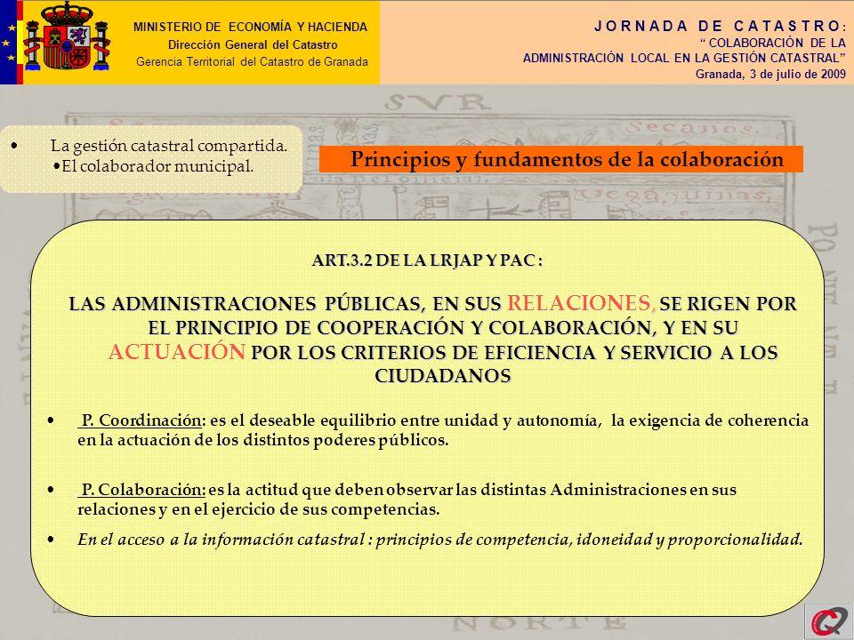 MINISTERIO DE ECONOMÍA Y HACIENDA Dirección General del Catastro Gerencia Territorial del Catastro de Granada J O R N A D A D E C A T A S T R O : COLABORACIÓN DE LA ADMINISTRACIÓN LOCAL EN LA GESTIÓN CATASTRAL Granada, 3 de julio de 2009 2.- COMUNICACIONES CATASTRALES (art.