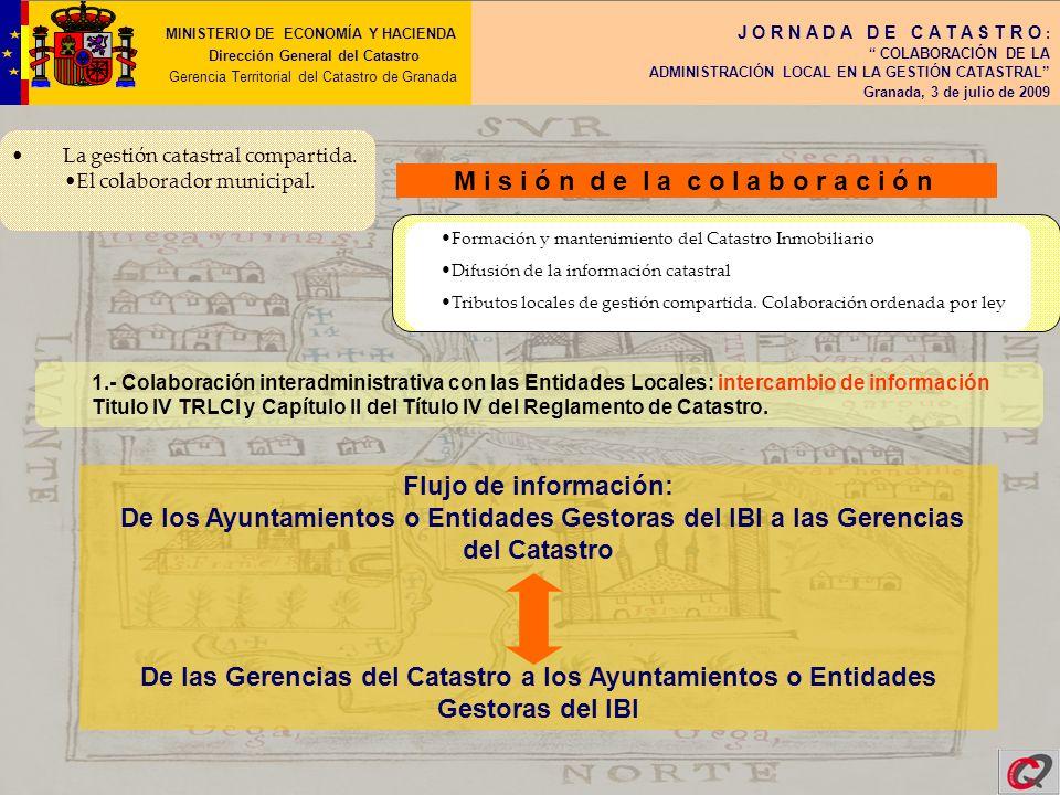 MINISTERIO DE ECNOMÍA Y HACIENDA Dirección General del Catastro Gerencia Territorial del Catastro de Granada J O R N A D A D E C A T A S T R O : COLABORACIÓN DE LA ADMINISTRACIÓN LOCAL EN LA GESTIÓN CATASTRAL Granada, 3 de julio de 2009 L o s C o n v e n i o s d e c o l a b o r a c i ó n Art.