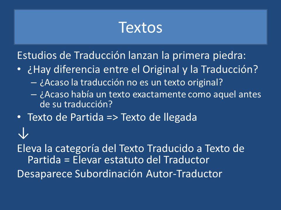 Textos Estudios de Traducción lanzan la primera piedra: ¿Hay diferencia entre el Original y la Traducción? – ¿Acaso la traducción no es un texto origi