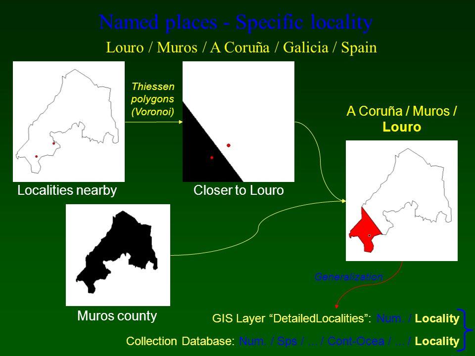 Closer to Louro Named places - Specific locality Louro / Muros / A Coruña / Galicia / Spain A Coruña / Muros / Louro Muros county Localities nearby Th