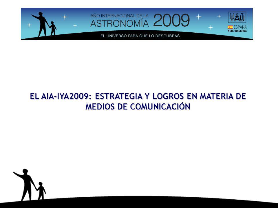 EL AIA-IYA2009: ESTRATEGIA Y LOGROS EN MATERIA DE MEDIOS DE COMUNICACIÓN